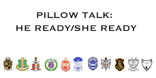 Pillow Talk: He Ready/She Ready