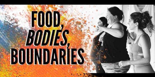 Food, Bodies, Boundaries Workshop