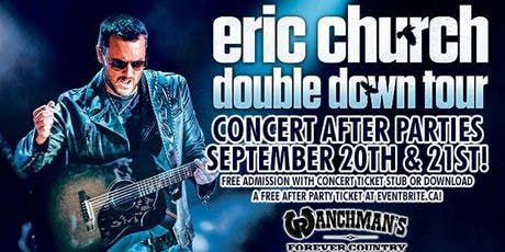Eric Church Concert After Party - FRIDAY & SATURDAY tickets
