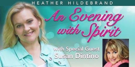 """An Evening with Spirit"" with Medium Heather Hildebrand & Special Guest Susan Dintino  biglietti"