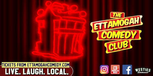 Ettamogah Comedy Club - October Show