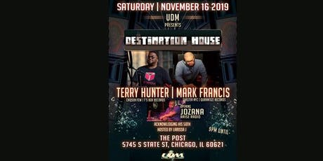 """UDM Presents """"Destination House"""" with Terry Hunter, Mark Francis & Jozana tickets"""