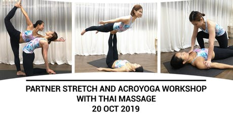 Partner Stretch & Acroyoga Workshop (with Thai Massage) with Alice & Karen tickets