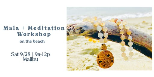 Beach Mala + Meditation Workshop