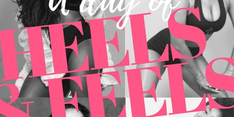 A DAY OF HEELS & FEELS: BEGINNERS EDITION tickets