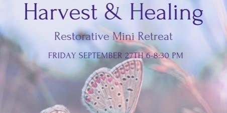 Harvest and Healing: Restorative Evening Mini-Retreat