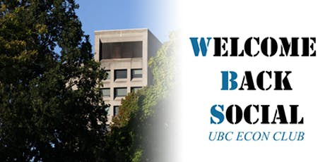 UBC Econ Club's Welcome Back Social tickets