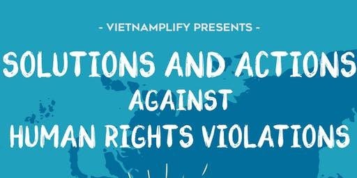 Vietnamplify Conference 2019: Solutions and Actions against Human Rights Violations