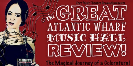 Great Atlantic Wharf Music Hall Review: The Magical Journey of a Coloratura tickets