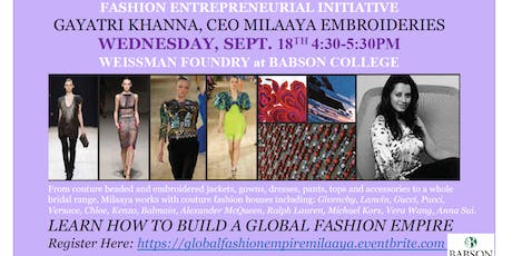 Learn how to build a Global Fashion Empire with Gayatri Khanna! tickets
