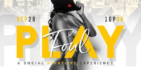 Foul • Play (Party) tickets