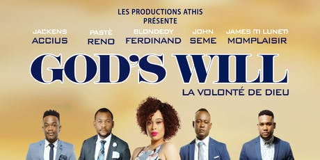 GOD'S WILL (La volonté de Dieu) tickets