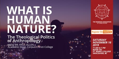 What is Human Nature? The Theological Politics of Anthropology tickets