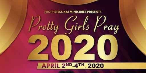Pretty Girls Pray 2020