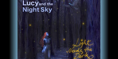 Lucy and The Night Sky - Album Launch