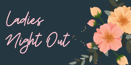 Ladies Night Out 2019 tickets