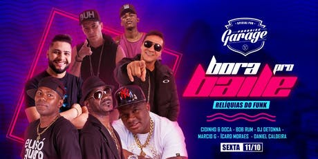 Bora pro Baile - Relíquias do Funk ingressos