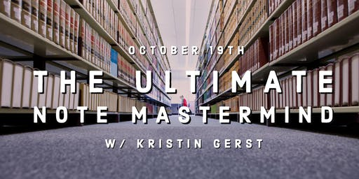 The Ultimate Note Mastermind w/ Kristin Gerst