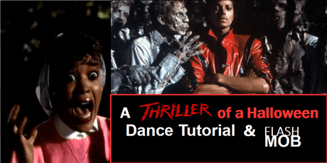 A   THRILLER of a Halloween Dance Tutorial & Flash Mob tickets