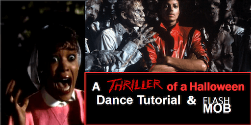 A   THRILLER of a Halloween Dance Tutorial & Flash Mob