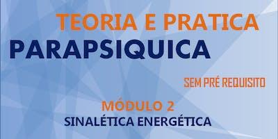 Teoria e Prática Parapsíquica | Sinalética Energética