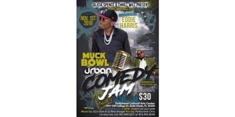 Muck Bowl Urban Comedy Jam tickets