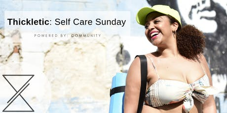 Thickletic: Self Care Sunday tickets