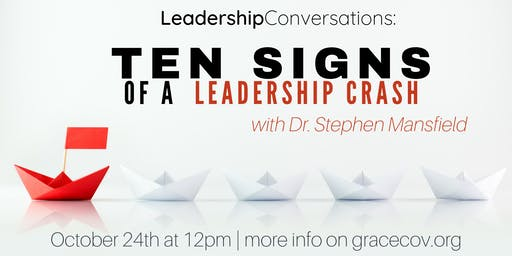 Grace Covenant Church Presents: Leadership Conversations with Stephen Mansfield