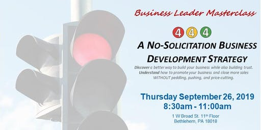 Business Leader Masterclass: No-Solicitation Business Development Strategy