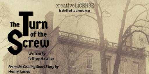 """""""Turn of the Screw"""" presented by Creative License"""