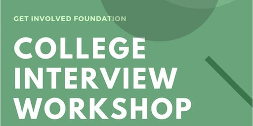 What Interviewers Really Care About (College Interview Workshop)