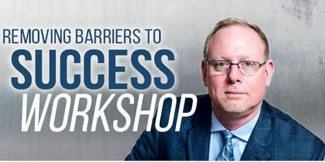 Removing Barriers To Success tickets