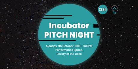 Incubator: Pitch Night 2019 tickets