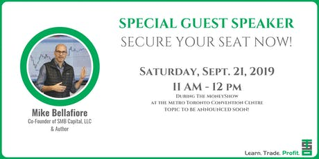 How To Become A Consistently Profitable Trader ***SPECIAL GUEST SPEAKER*** tickets
