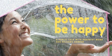 The Power to Be Happy.  A Public Talk tickets