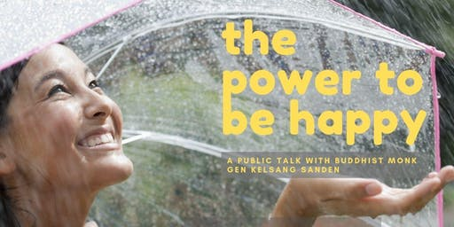 The Power to Be Happy.  A Public Talk