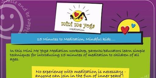 Mini Me Yoga Meditation Workshop