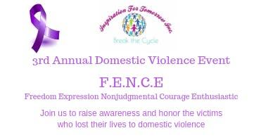 F.E.N.C.E. - A DOMESTIC VIOLENCE AWARENESS EVENT