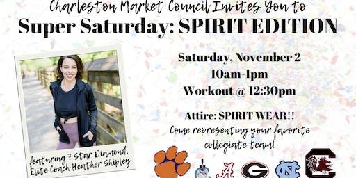 Charleston Super Saturday: SPIRIT EDITION