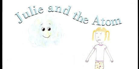 Story Time with Cool Science: Julie and the Atom tickets