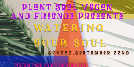 WATERING YOUR SOUL  tickets