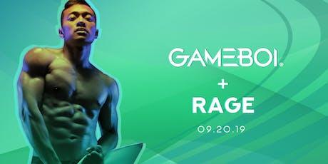 GAMEBOI® LA @ Rage Nightclub 09.20 tickets