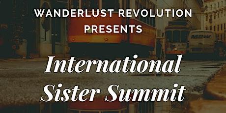 Wanderlust Revolution Presents International Sister Summit tickets