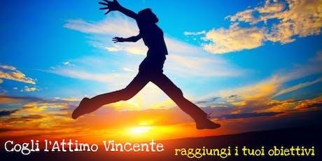 Cogli l'Attimo Vincente - raggiungi i tuoi obiettivi biglietti