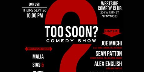 Too Soon? Comedy Night at West Side Comedy Club tickets