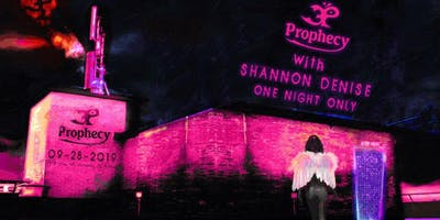 Shannon Denise w/Prophecy - BOOK YOUR VIP/BOTTLE SERVICE RESERVATIONS HERE