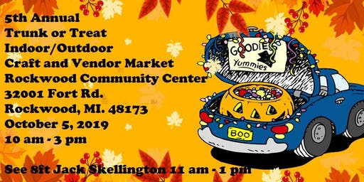5th Annual Trunk or Treat Indoor/Outdoor Market