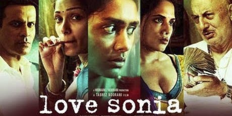 Love Sonia Movie Screening tickets