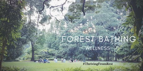 Forest Bathing Wellness @ Singapore Botanic Gardens tickets
