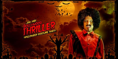 JAI HO! BOLLYWOOD THRILLER Halloween Party at HIGH DIVE tickets